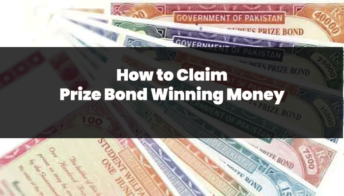 how to claim prize bond Winning Money