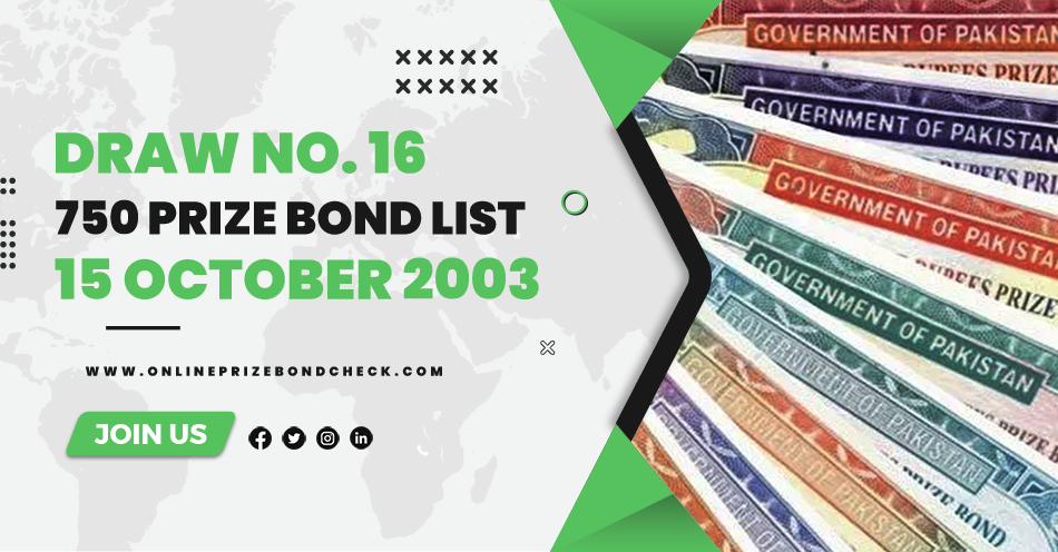 750 Prize Bond List - 15 October 2003